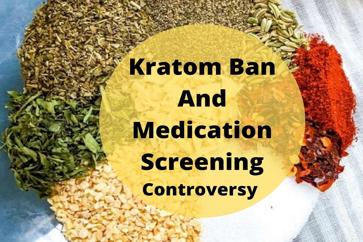 Kratom Ban And Medication