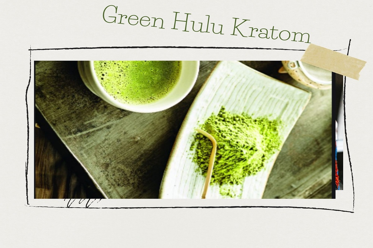 About Green Hulu Kratom