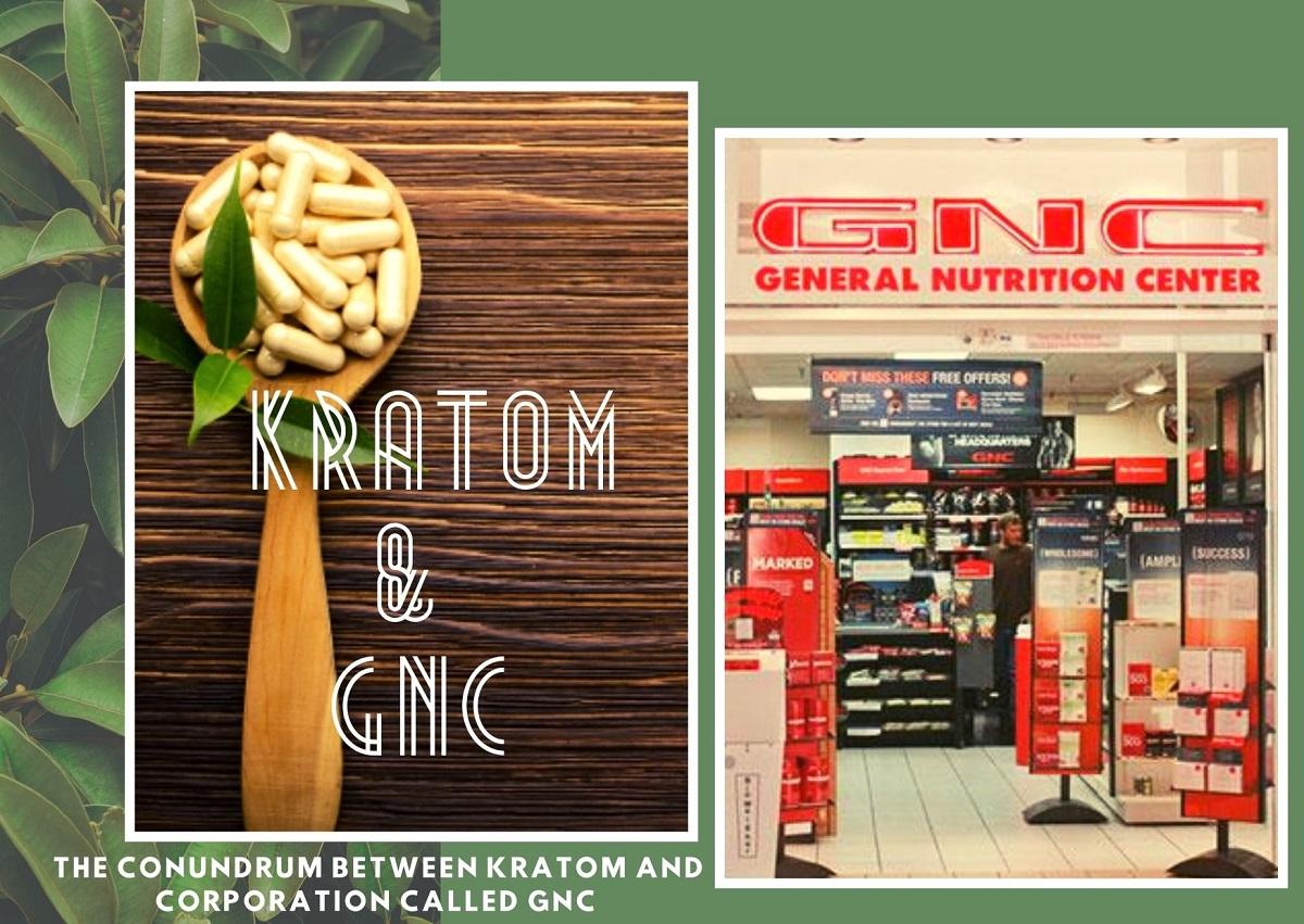 Kratom & GNC